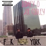 Rodney O & Joe Cooley - F__k New York
