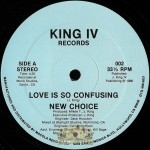 New Choice - Love Is So Confusing
