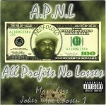 A.P.N.L. - All Profits No Losses