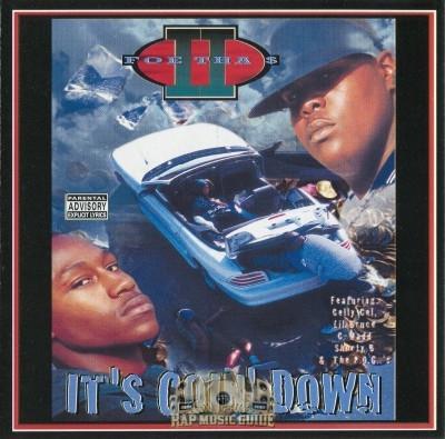 II Foe Tha $ - It's Goin' Down