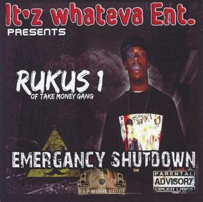 Rukus 1 - Emergancy Shutdown