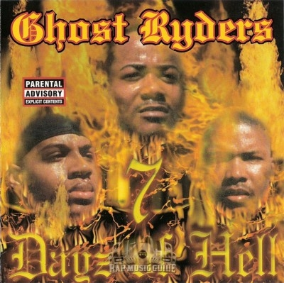 Ghost Ryders - 7 Dayz Of Hell