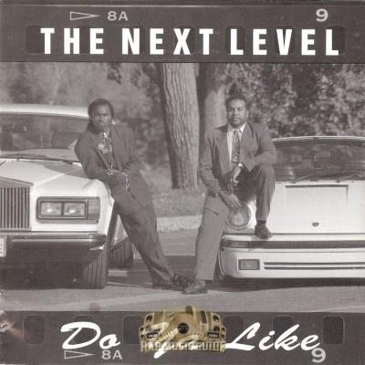 The Next Level - Do Ya Like