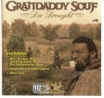 Grandaddy Souf - Da Drought