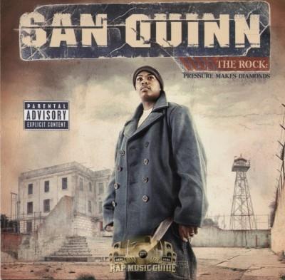 San Quinn - The Rock: Pressure Makes Diamonds