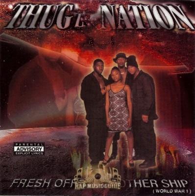 Thugz Nation - Fresh Off Tha Mothership