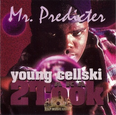 Young Cellski - Mr. Predicter