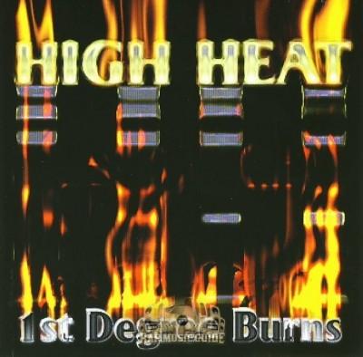 High Heat - 1st Degree Burns