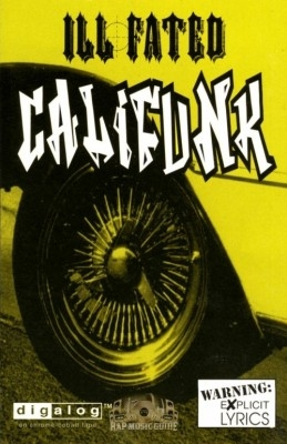 Ill Fated - Califunk