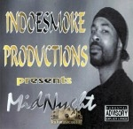 Mid Nyght - IndoeSmoke Productions Presents