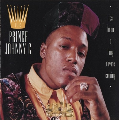 Prince Johnny C - It's Been A Long Rhyme Coming