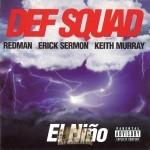 Def Squad - El Nino