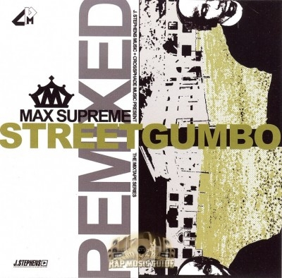 Max Supreme - Street Gumbo Remixed