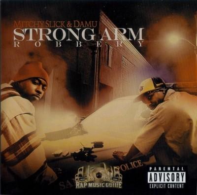 Mitchy Slick & Damu - Strong Arm Robbery