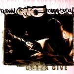 QNC - Gotta Give