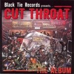 Cut Throat - The Album