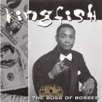 Kingfish - Boss Of All Bosses