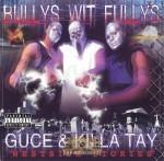 Guce & Killa Tay - Bullys Wit Fullys