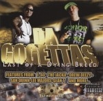 Da Gogettas - Last Of A Dying Breed