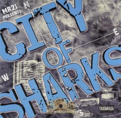 Mr. 21 Presents - City Of Sharks