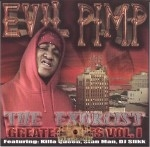 Evil Pimp - The Exorcist Greatest Hits Vol. 1