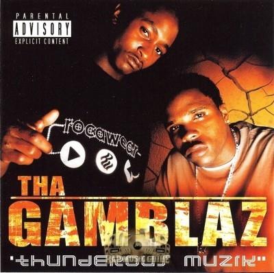 Tha Gamblaz - Thunderous Muzik