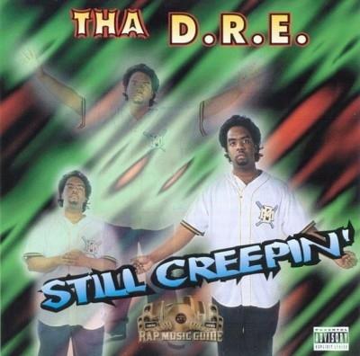 Tha D.R.E. - Still Creepin