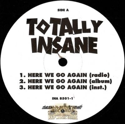 Totally Insane - Here We Go Again