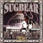 Sugbear - Mr. Hustlematic