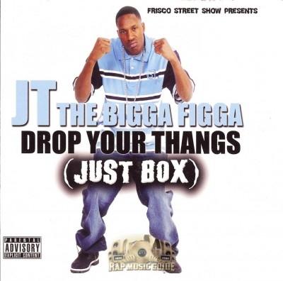 JT The Bigga Figga - Drop Them Thangs