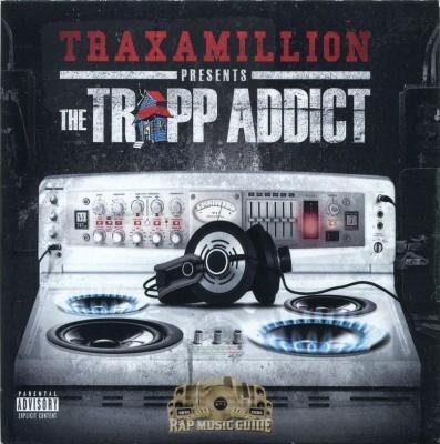 Traxamillion - The Trapp Addict