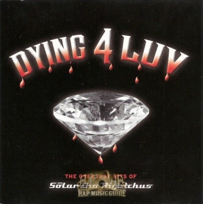 Solar Tha Rightchus  - Dying 4 Luv