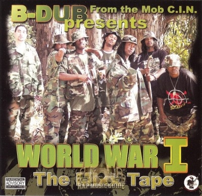 B-Dub - World War I The Mixx Tape