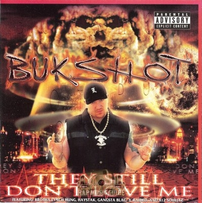 Bukshot - They Still Don't Love Me