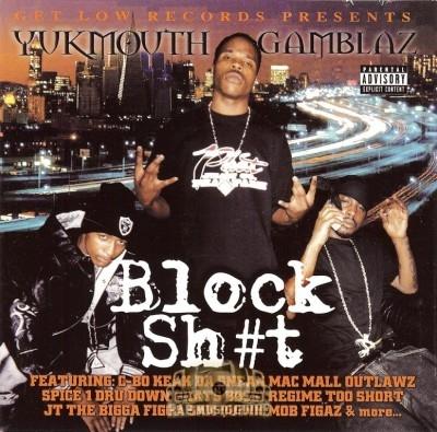 Yukmouth & Gamblaz - Block Shit