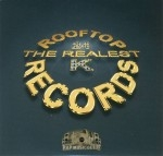 Rooftop Records - The Realest