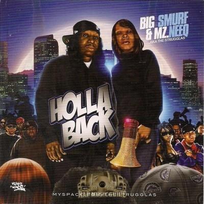 Big Smurf & Mz. Neeq aka The Strugglas - Holla Back
