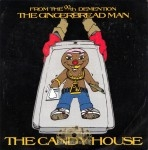 The Gingerbread Man - The Candy House