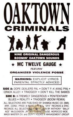 MC Twelve Gauge - Oaktown Criminals