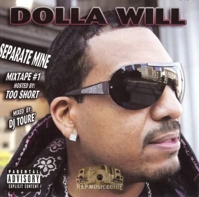 Dolla Will - Seperate Mine