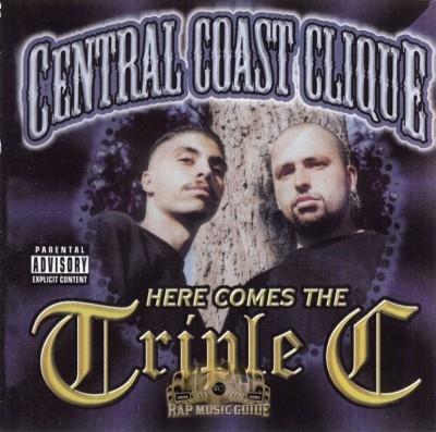 Central Coast Clique - Here Comes The Triple C