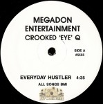 Crooked Eye Q - Everyday Hustler