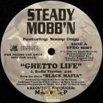 Steady Mobb'n - Ghetto Life