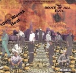 Dogged Outt Productions - Tha Route Of All Evil