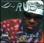 D-Russ - Livin Tha Dream
