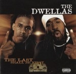 The Dwellas - Last Shall Be First