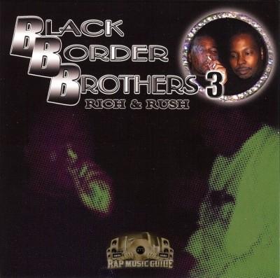 Rich & Rush - Black Border Brothers Vol. 3