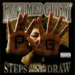 Presumed Guilty - 10 Steps And Draw