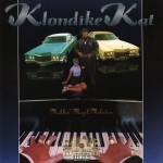 Klondike Kat - Mobbin' Music Melodies