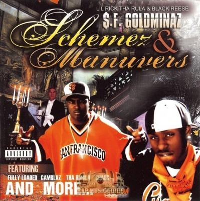 $.F. Goldminaz - Schemez & Manuvers